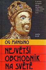Největší obchodník na světě – Og Mandino