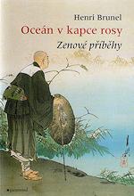Oceán v kapce rosy – Henri Brunel (Zenové příběhy)