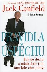 Pravidla úspěchu – Jack Canfield a Janet Schwitzer