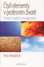 Čtyři elementy v profesním životě – Fritz Hendrich