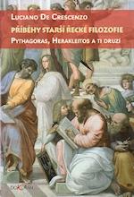 Příběhy starší řecké filozofie – Luciano De Crescendo