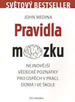 Pravidla mozku – John Medina